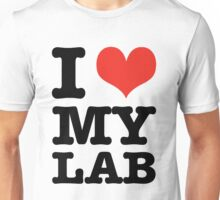 I Love My Lab Unisex T-Shirt
