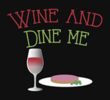 Wine and Dine me!  One Piece - Short Sleeve