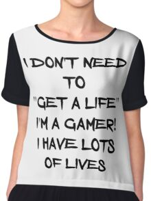 I have lots of lives Chiffon Top