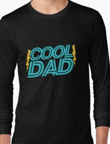 Cool Dad Long Sleeve T-Shirt