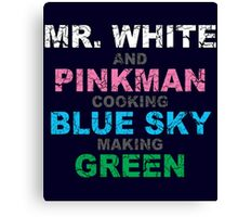 Mr. White And Pinkman making Green Canvas Print
