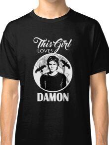 This Girl Loves Damon. 2. TVD. Classic T-Shirt