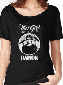 This Girl Loves Damon. 2. TVD. Women's Relaxed Fit T-Shirt