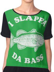 I Slappa Da Bass T-Shirt Chiffon Top