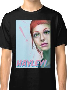 Hayley rocks! Classic T-Shirt