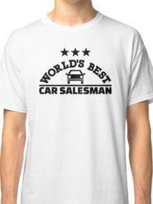 World's best car salesman Classic T-Shirt