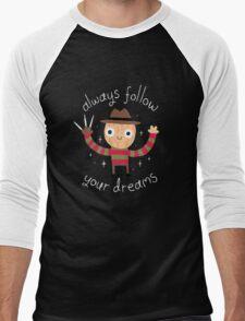 Follow Your Dreams Men's Baseball ¾ T-Shirt