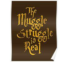 Harry Potter - Muggle Struggle Poster