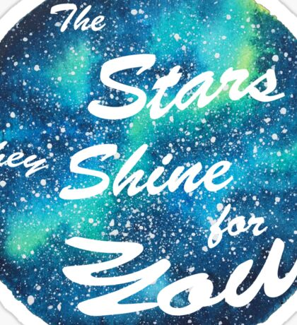 The Stars they Shine for You Sticker