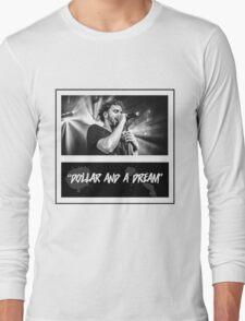 dollar and a dream Long Sleeve T-Shirt
