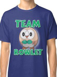 Team Rowlet ! Classic T-Shirt