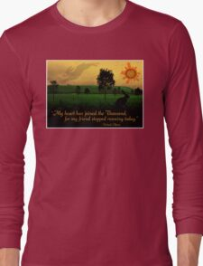 My Heart Has Joined the Thousand Long Sleeve T-Shirt