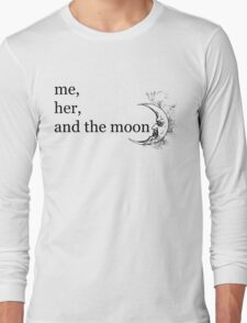 me her and the moon Long Sleeve T-Shirt