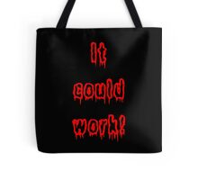 It Could Work! - Young Frankenstein Tote Bag