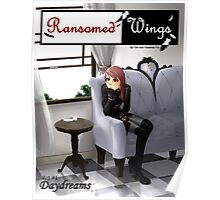 Ransomed Wings - Daydreams Poster