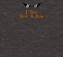 I Don't Give A Dirk Unisex T-Shirt