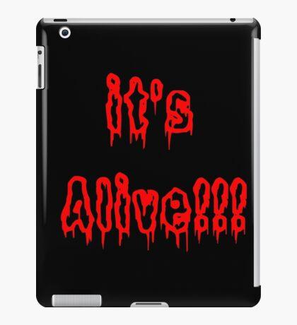 It's Alive!! iPad Case/Skin