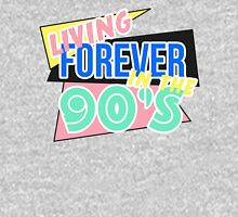 Living Forever In The 90's Unisex T-Shirt
