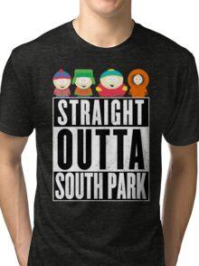 Straight outta South Park Tri-blend T-Shirt