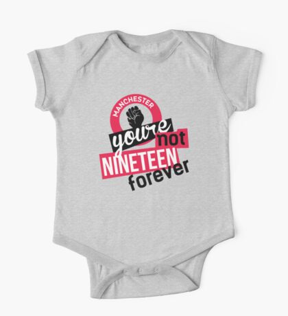 Not Nineteen Forever One Piece - Short Sleeve