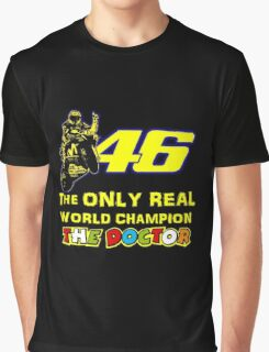 Valentino Rossi 46: The only real 2015 World Champion MotoGp Graphic T-Shirt