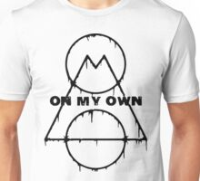ON MY OWN CLASIC WHITE Unisex T-Shirt