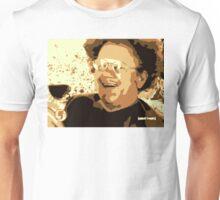 Dr. Steve Brule For Your Wine Unisex T-Shirt