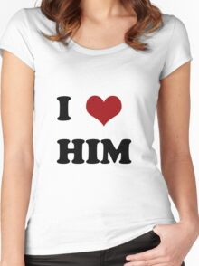 I love him Women's Fitted Scoop T-Shirt