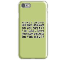 How Many Languages Do You Speak? | Linguistics iPhone Case/Skin