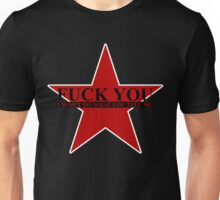 Fuck You - I Wont Do What You Tell Me Unisex T-Shirt