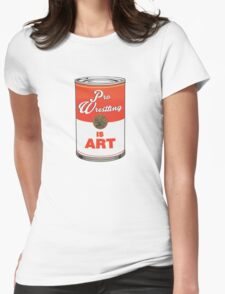 Pro Wrestling is (pop) Art - Colour Womens Fitted T-Shirt