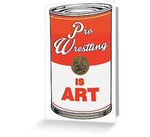 Pro Wrestling is (pop) Art - Colour Greeting Card