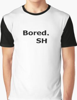 Bored. Graphic T-Shirt