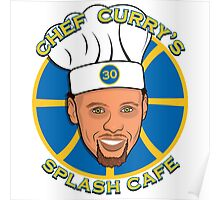 Chef Curry's Splash Cafe Poster