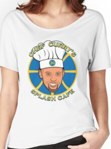Chef Curry's Splash Cafe Women's Relaxed Fit T-Shirt