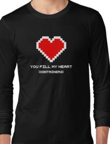 You Fill My Heart (Containers) Long Sleeve T-Shirt