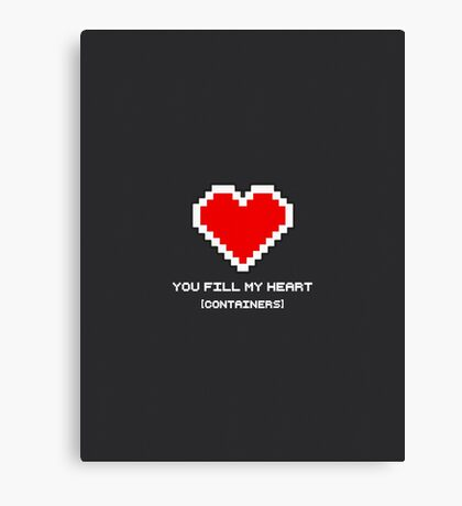 You Fill My Heart (Containers) Canvas Print