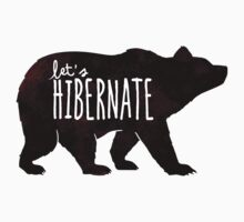 Let's Hibernate: Watercolor Bear with Funny Quote by BootsBoots
