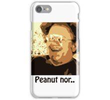 Dr. Steve Brule Peanut nor iPhone Case/Skin
