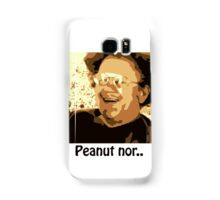 Dr. Steve Brule Peanut nor Samsung Galaxy Case/Skin