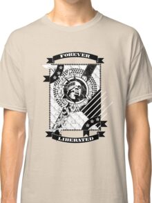 Forever Liberated Classic T-Shirt