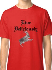 BLACK PHILLIP SAYS LIVE DELICIOUSLY Classic T-Shirt
