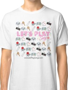 Let's Play Pink T Shirt Classic T-Shirt