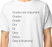 greys anatomy x grades Classic T-Shirt