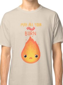 May all your bacon burn. Classic T-Shirt