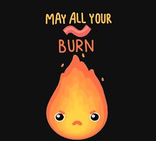 May all your bacon burn. Unisex T-Shirt