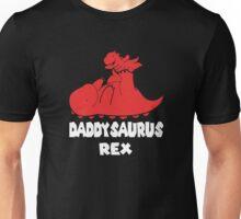 Daddysaurus Rex Unisex T-Shirt