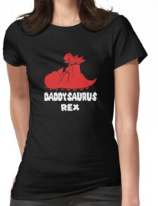 Daddysaurus Rex Womens Fitted T-Shirt