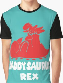 Daddysaurus Rex Graphic T-Shirt