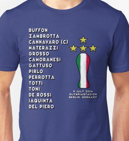 Italy 2006 World Cup Final Winners Unisex T-Shirt